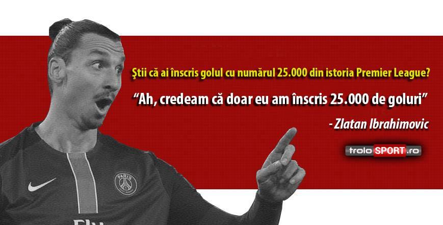 citate despre fotbal Ibrahimovic, golul cu numarul 25.000 in Premier League citate despre fotbal